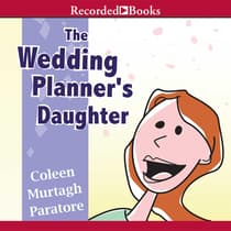 The Wedding Planner's Daughter by Coleen Murtagh Paratore audiobook
