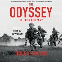 The Odyssey of Echo Company by Doug Stanton audiobook