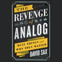 The Revenge of Analog by David Sax audiobook