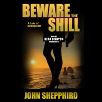 Beware the Shill by John  Shepphird audiobook