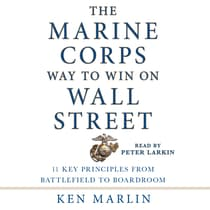 The Marine Corps Way to Win on Wall Street by Ken Marlin audiobook