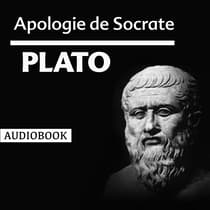 Apologie de Socrate by Plato audiobook