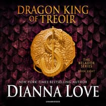 Dragon King of Treoir by Dianna Love audiobook