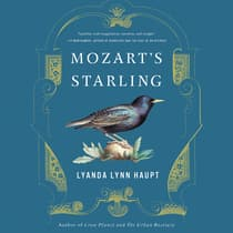 Mozart's Starling by Lyanda Lynn Haupt audiobook
