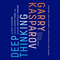 Deep Thinking by Garry Kasparov audiobook