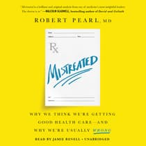 Mistreated by Robert Pearl audiobook