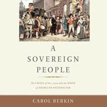 A Sovereign People by Carol Berkin audiobook