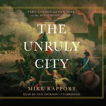 The Unruly City by Mike Rapport audiobook