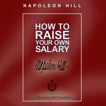 How to Raise Your Own Salary by Napoleon Hill audiobook
