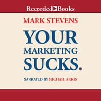Your Marketing Sucks. by Mark Stevens audiobook
