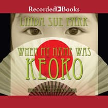 When My Name Was Keoko by Linda Sue Park audiobook