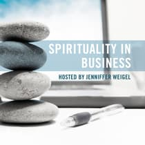 Spirituality in Business by Jenniffer Weigel audiobook