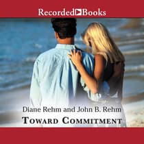 Toward Commitment by Diane Rehm audiobook
