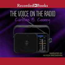 The Voice on the Radio by Caroline B. Cooney audiobook