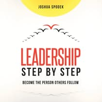 Leadership Step by Step by Joshua Spodek audiobook