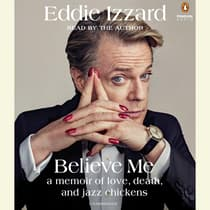 Believe Me by Eddie Izzard audiobook