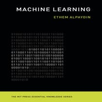 Machine Learning by Ethem Alpaydi audiobook