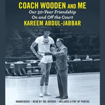 Coach Wooden and Me by Kareem Abdul-Jabbar audiobook