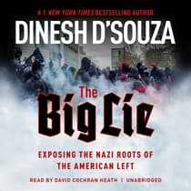 The Big Lie by Dinesh D'Souza audiobook