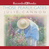 Those Pearly Gates by Julie Cannon audiobook