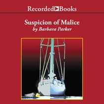 Suspicion of Malice by Barbara Parker audiobook