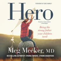 Hero by Meg Meeker audiobook