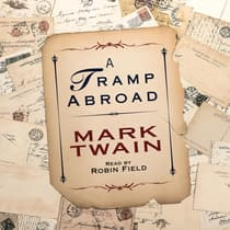 A Tramp Abroad by Mark Twain audiobook