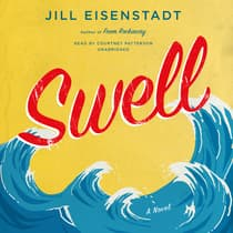 Swell by Jill Eisenstadt audiobook