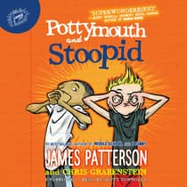 Pottymouth and Stoopid by James Patterson audiobook