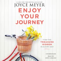 Enjoy Your Journey by Joyce Meyer audiobook