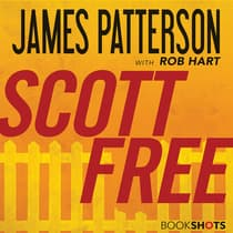 Scott Free by James Patterson audiobook