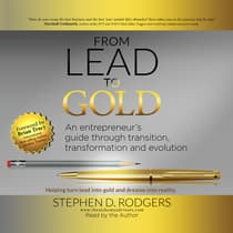 Lead to Gold by Stephen D. Rodgers audiobook