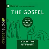 Gospel by Raymond C. Ortlund audiobook