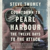 Countdown to Pearl Harbor by Steve Twomey audiobook