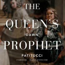 The Queen's Prophet by Dawn Patitucci audiobook