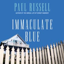 Immaculate Blue by Paul Russell audiobook