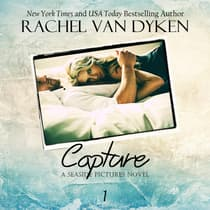 Capture by Rachel Van Dyken audiobook