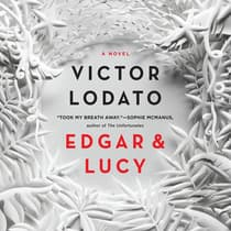 Edgar and Lucy by Victor Lodato audiobook