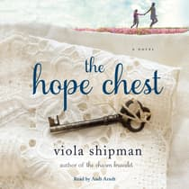 The Hope Chest by Viola Shipman audiobook