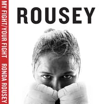 My Fight / Your Fight by Ronda Rousey audiobook