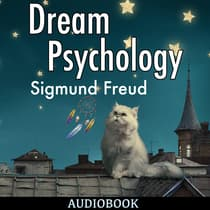 Dream Psychology by Sigmund Freud audiobook