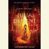 Julia Defiant by Catherine Egan audiobook
