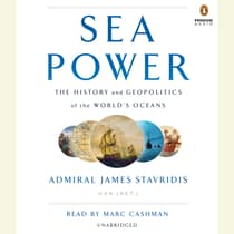 Sea Power by James Stavridis audiobook
