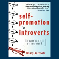 Self-Promotion for Introverts by Nancy Ancowitz audiobook
