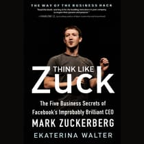 Think Like Zuck by Ekaterina Walter audiobook