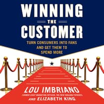 Winning the Customer by Lou Imbriano audiobook