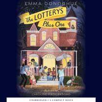 The Lotterys Plus One by Emma Donoghue audiobook