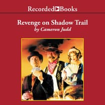 Revenge on Shadow Trail by Cameron Judd audiobook
