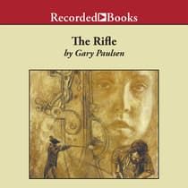 The Rifle by Gary Paulsen audiobook