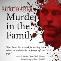 Murder in the Family by Burl Barer audiobook